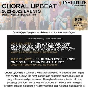 Choral Upbeat HOW TO MAKE YOUR CHOIR SOUND GREAT Pedagogical principles that make a big impact