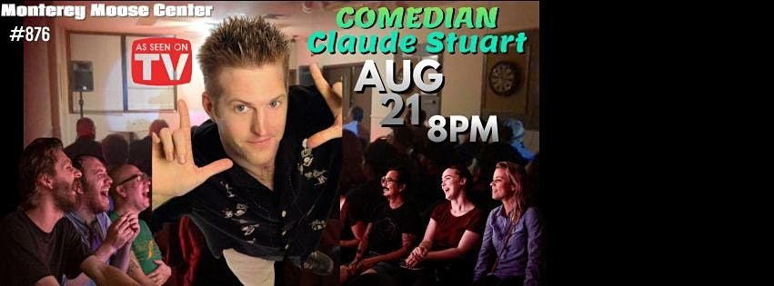 Monterey Bay Stand-up Comedy Night Starring Claude Stuart, 21 August | Event in Del Rey Oaks | AllEvents.in