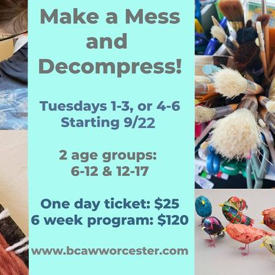 Make a mess and decompress art class - Ages 12-17 (Outdoor class)