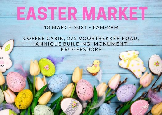 Easter Market, 13 March | Event in Krugersdorp | AllEvents.in