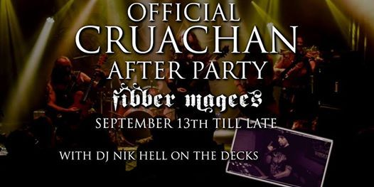 Official Cruachan after party with DJ NIk Hell on the decks