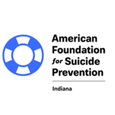 American Foundation for Suicide Prevention- Indiana Chapter
