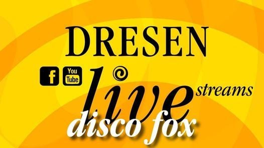 """Disco Fox"" DresenLive Stream, 27 January 