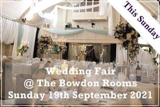 The Bowdon Rooms Wedding Fair, 16 May | Event in Altrincham | AllEvents.in