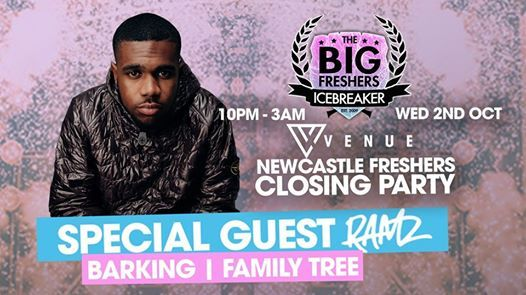 Newcastle Freshers Finale W. Special Guest - RAMZ