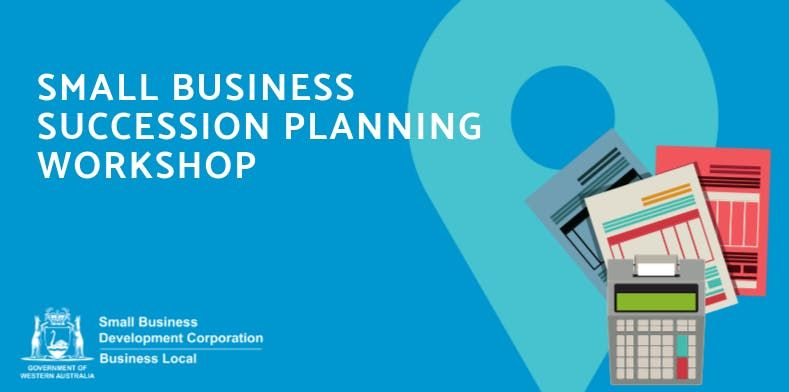 Free Workshop: Small Business Succession Planning (East
