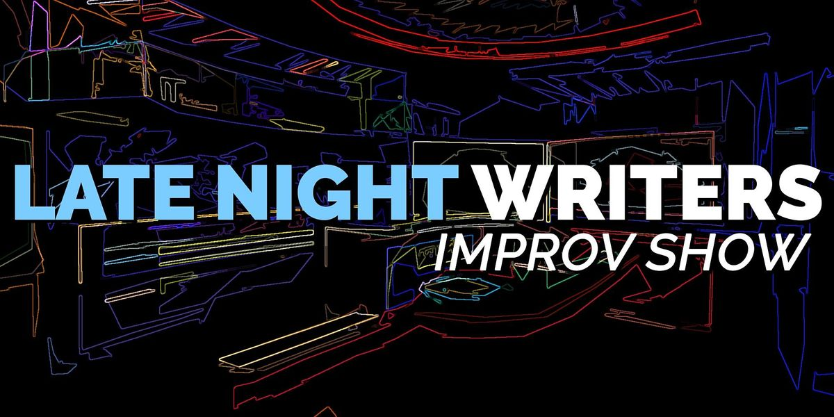 Late Night Writers Improv Show, 7 October | Event in New York | AllEvents.in