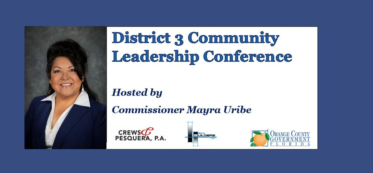 District 3 Community Leadership Conference