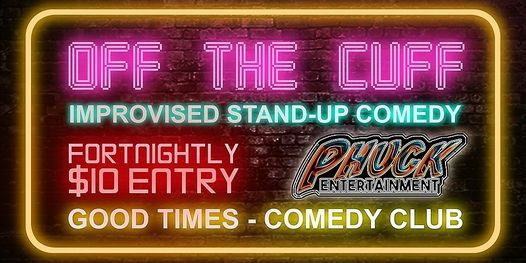 Off the Cuff - Improvised Stand-Up | Event in Christchurch | AllEvents.in