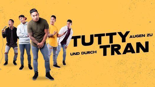 Tutty Tran - Augen zu und durch, 23 April | Event in Potsdam | AllEvents.in