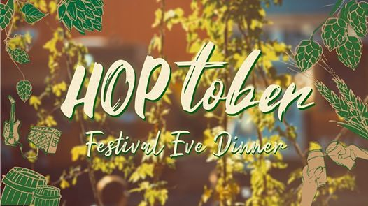 Hoptober Festival Eve Dinner