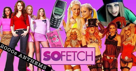 So Fetch - 2000s Party (Coventry)