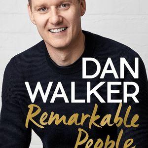 Remarkable People- Dan Walker In conversation with Trisha Cooper