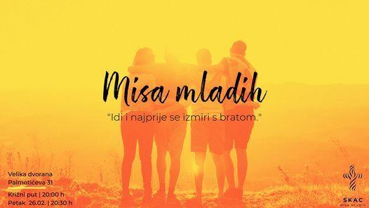 Misa mladih, 26 February | Event in Zagreb | AllEvents.in