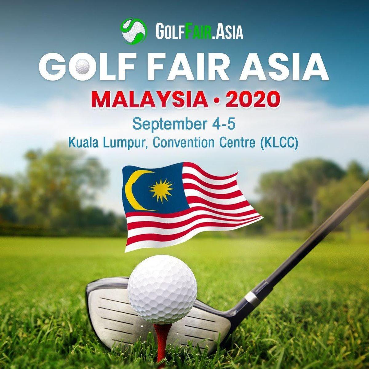 Golf Fair Asia 2020 - Malaysia (We invite Thailand)