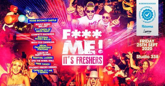 The 2020 F-ME Its Freshers at Studio 338 This will sell out