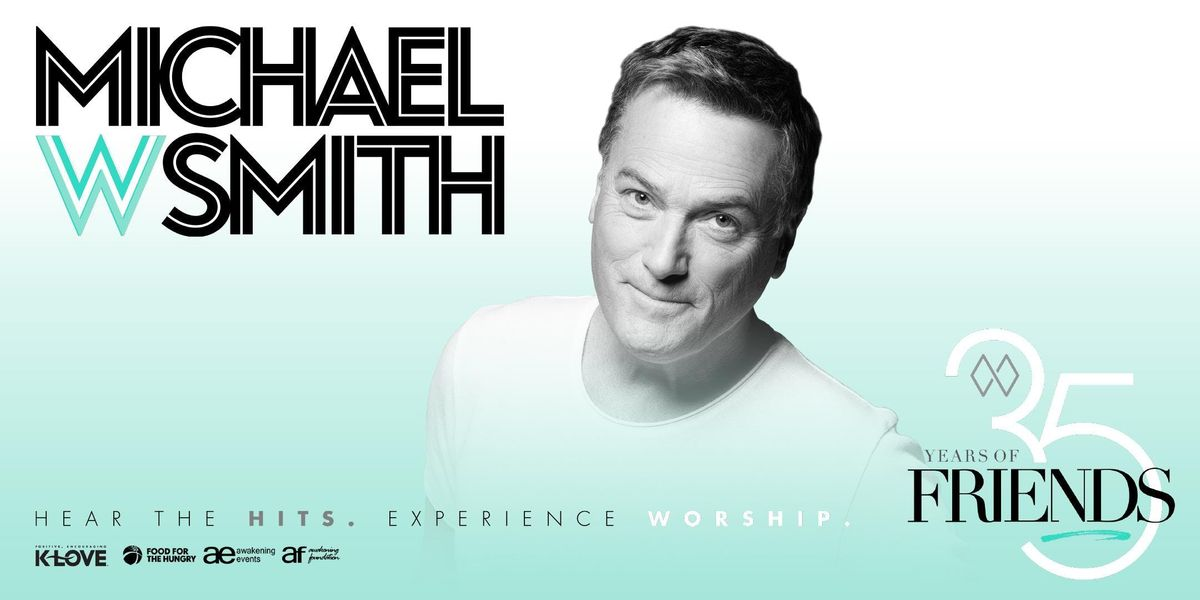 Michael W  Smith: 35 Years of Friends at Crossings Community
