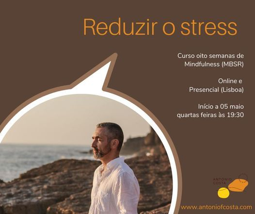 Curso Online e Presencial de Mindfulness (MBSR), 5 May | Event in Lisbon | AllEvents.in