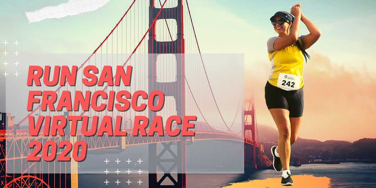 Run San Francisco Virtual Race | Online Event | AllEvents.in