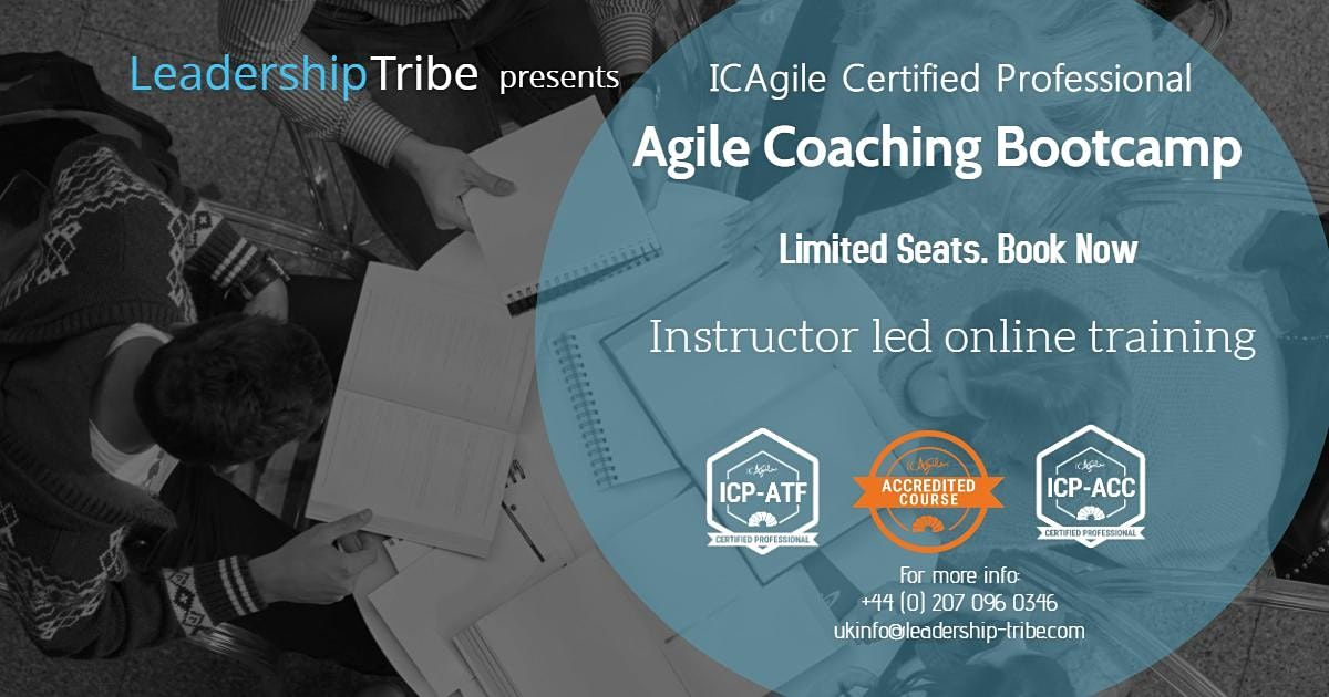 Agile Coach Bootcamp (ICP-ATF & ICP-ACC) | Virtual - Full Time, 8 March | Online Event | AllEvents.in