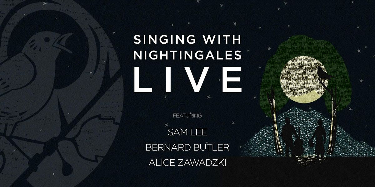 Singing With Nightingales: LIVE, 11 May | Event in London | AllEvents.in