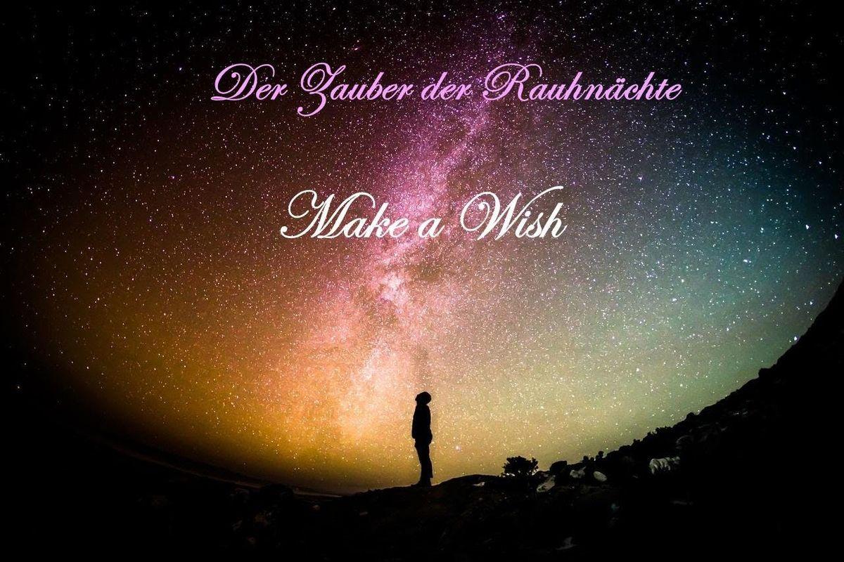 Der Zauber der Rauhnchte - MAKE A WISH