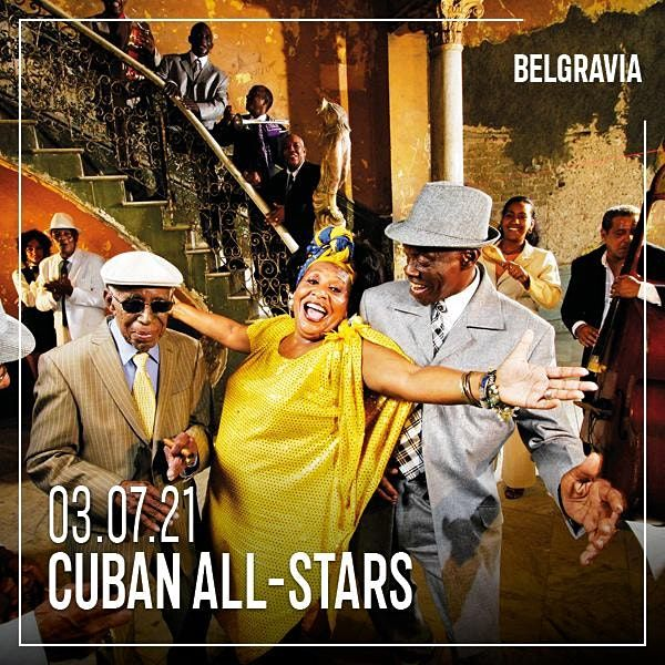 Cuban All Stars   Event in London   AllEvents.in