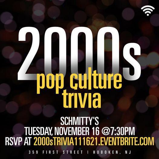 2000s Pop Culture Trivia, 16 November | Event in Hoboken | AllEvents.in