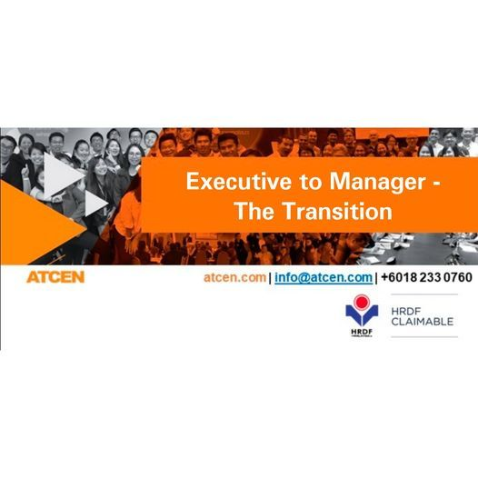 Executive to Manager – The Transition | Event in Petaling Jaya | AllEvents.in