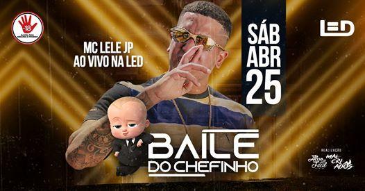 Baile Do Chefinho - Com MC Lele JP