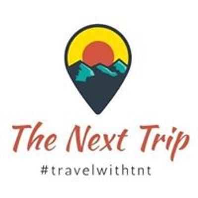 The Next Trip