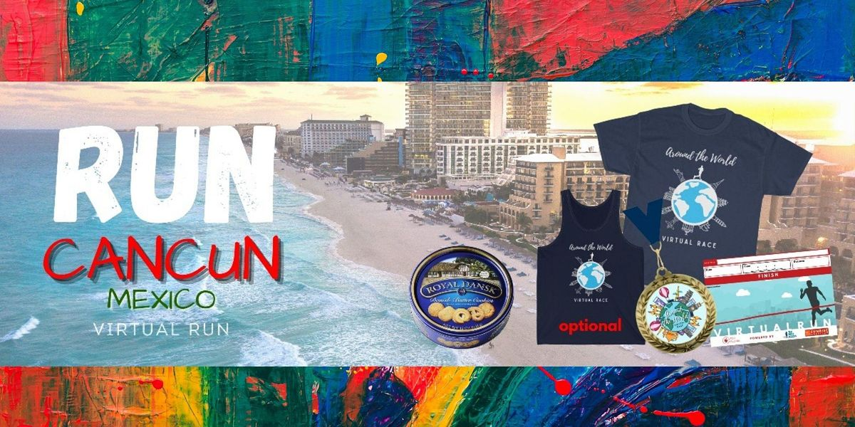 Run Cancun, Mexico Virtual Race | Online Event | AllEvents.in