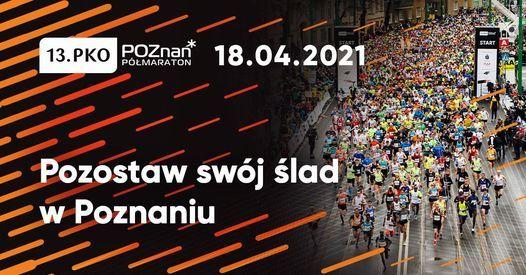 13. PKO Poznań Półmaraton, 18 April | Event in Poznan | AllEvents.in