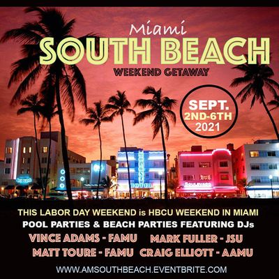 HBCU Summer South Beach Getaway