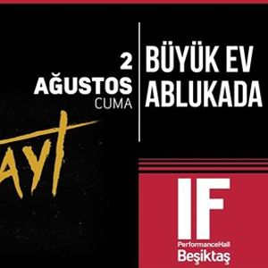 Byk Ev Ablukada  IF Performance Hall Beikta