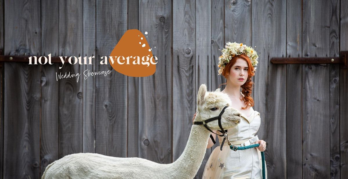 NOT YOUR AVERAGE, WEDDING SHOWCASE, 24 October   Event in North Tawton   AllEvents.in
