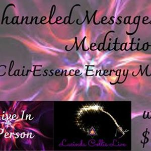 Channeled Messages and Energy Meditation