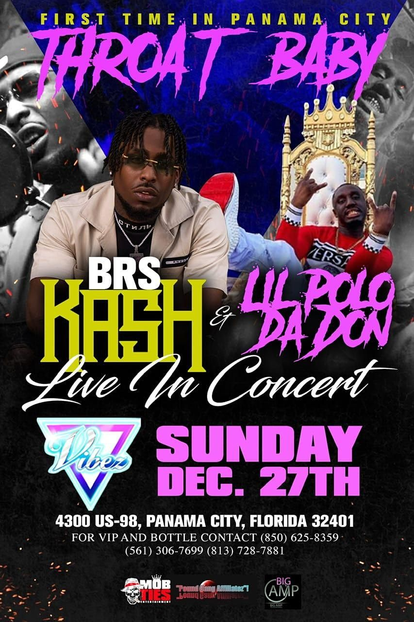 """BRS KASH """"THROAT BABY"""" LIVE IN CONCERT PANAMA CITY ALSO ..."""