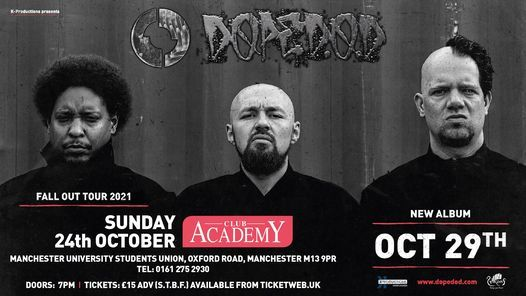 DOPE D.O.D. at Club Academy - Manchester, 24 October   Event in Manchester   AllEvents.in