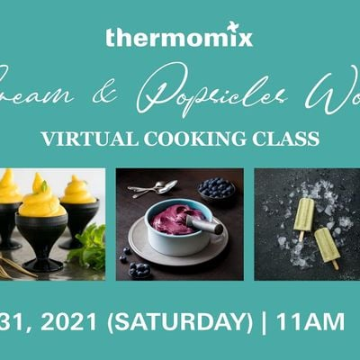 Thermomix  Virtual Cooking Class Ice cream & Popsicles Workshop