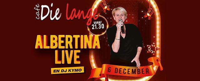 Vrijdagavond 6 december Albertina met daarna Dj Kymo 25