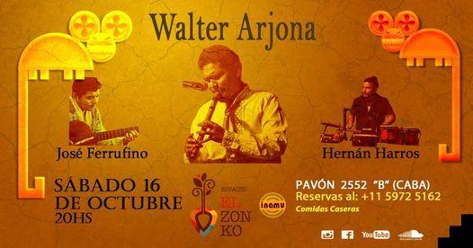 """Walter Arjona En Espacio """"El Zonko""""   Event in Buenos Aires   AllEvents.in"""