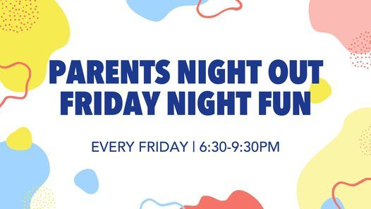 Parents Night Out: Friday Night Fun   Event in Largo   AllEvents.in