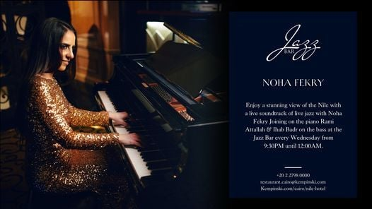 Noha Fekry at the Jazz Bar - Kempinski Nile Hotel Cairo | Event in Cairo | AllEvents.in