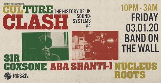 Culture Clash Sir Coxsone Aba Shanti-I Nucleus Roots - BotW