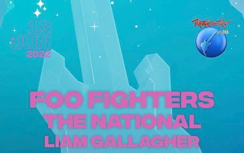 Foo Fighters - Rock In Rio Lisboa  Lisbon Portugal, 19 June | Event in Lisbon | AllEvents.in