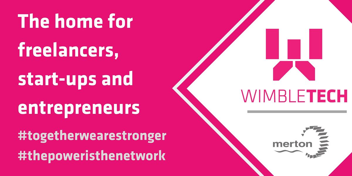Freebie Friday: Freelancers, Startups, & Entrepreneurs @ Wimbletech, 29 January | Event in London | AllEvents.in