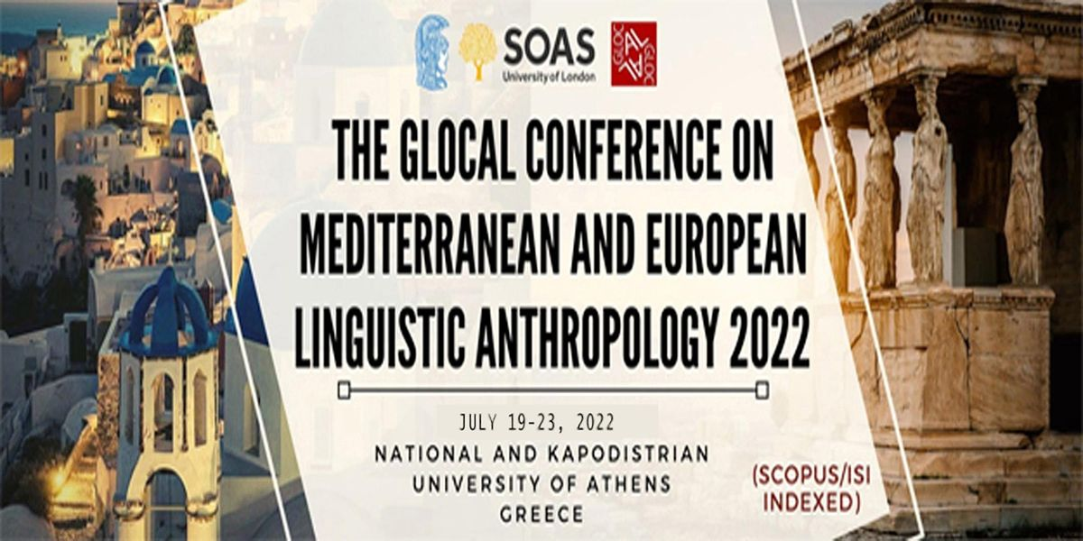 The (SCOPUS / ISI) GLOCAL Conference on Mediterranean and European Linguist, 19 July | Event in Athens | AllEvents.in