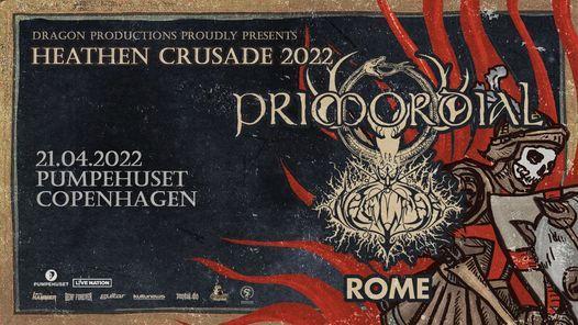 Primodial & Naglfar: Heathen Crusade / Pumpehuset / 22. april 2021, 22 April | Event in Copenhagen | AllEvents.in