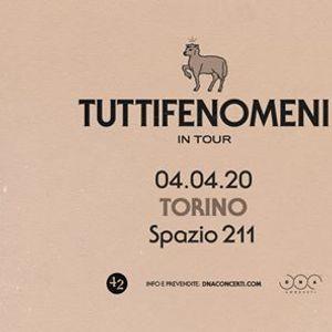 Rinviato - Tutti Fenomeni live a Torino  Spazio211
